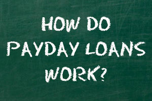 How A Payday Loan Work